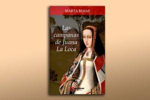 Las Campanas de Juana la Loca, novela de Marta Rojas, se estudiará en escuelas de Argentina